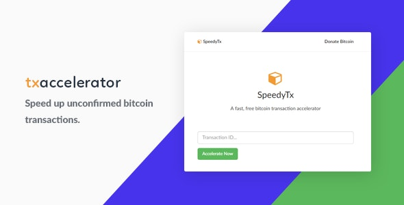Bitcoin Transaction Accelerator - CodeCanyon Item for Sale