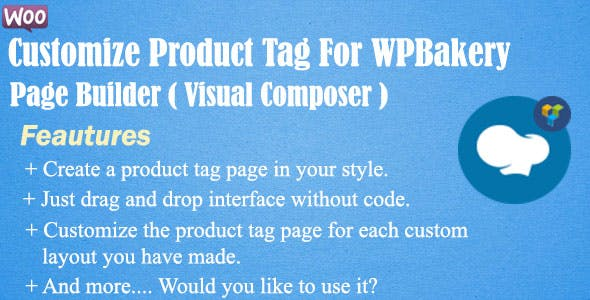 Woocommerce Customize Product Tag for WPBakery Page Builder (Visual Composer)