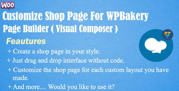 Customize Shop Page For WPBakery Page Builder (Visual Composer)