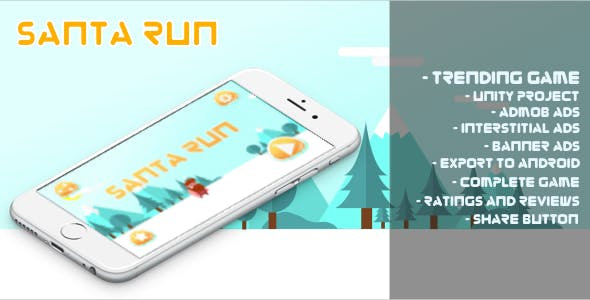 New Santa Run + Android + Unity Source Project + Admob Banner & Interstitial + Share & Rating Button
