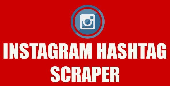 Instagram HashTag Scraper - Chrome Extension