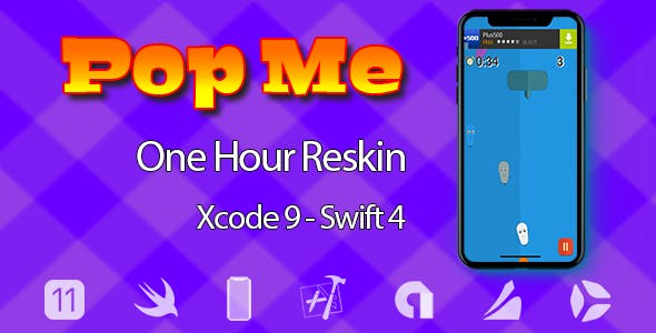 Pop Me – One Hour Reskin - iOS11 and Swift 4 ready