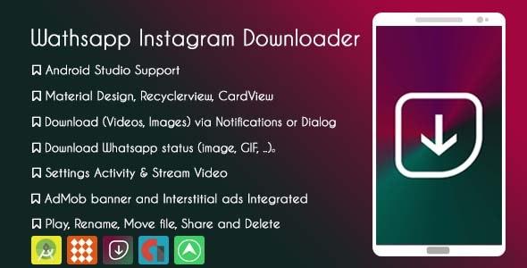 Instagram Whatsapp Downloader ( Photos & Videos )  - AdMob & GDPR - CodeCanyon Item for Sale