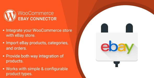 WordPress WooCommerce eBay Connector Plugin - CodeCanyon Item for Sale