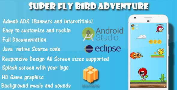 Super Fly Bird Adventure - Game Template Android With Admob Ads (Buildbox + Android Studio +Eclipse) - CodeCanyon Item for Sale