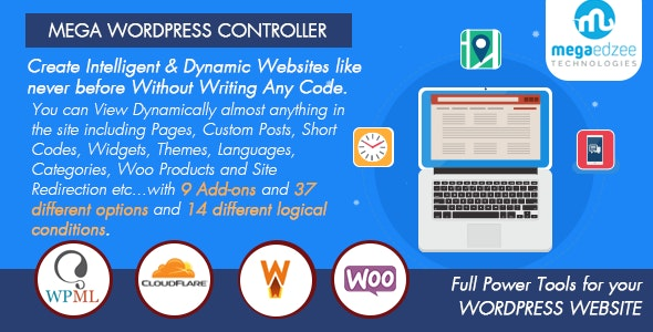 Mega WordPress Controller - Create Intelligent & Dynamic Websites - CodeCanyon Item for Sale