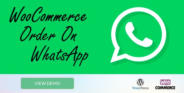 WooCommerce Order On Whatsapp - CodeCanyon Item for Sale
