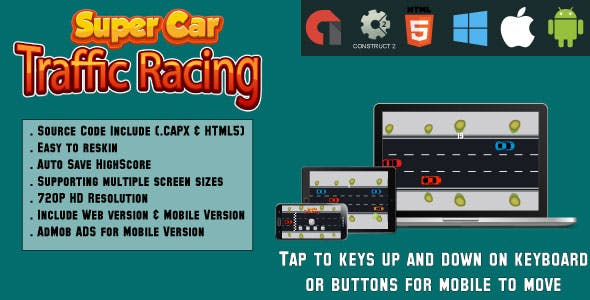 Super Car Traffic Racing - (HTML5 and MOBILE)