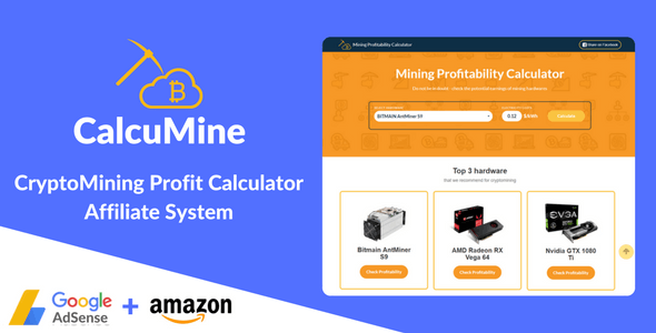 CalcuMine - Cryptocurrency Mining Calculator & Amazon Affiliate System - CodeCanyon Item for Sale