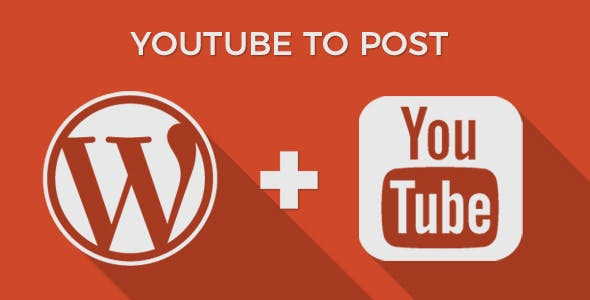 YouTube to Post - WordPress Plugin