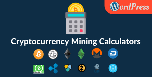 Cryptocurrency Mining Calculators For WordPress - CodeCanyon Item for Sale