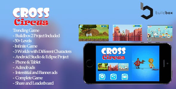 Cross Circus(Circus Charlie Clone) - Complete Buildbox Project + Eclipse & Android Studio Project