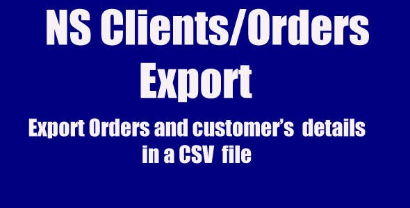 NS Client/Orders Export - PrestaShop Export Orders and customers in a CSV file.