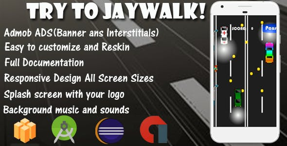 Try To Jaywalk! - Game Template Android With Admob (Buildbox + Android Studio + Eclipse)