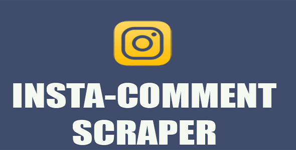 InstaComment - Scrape Usernames from Comments