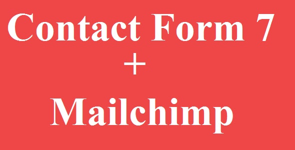 Contact Form 7 Mailchimp Integration - CodeCanyon Item for Sale