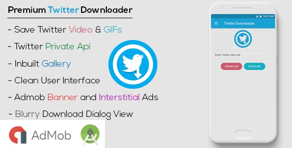 Premium HD Twitter Video & GIFs Downloader with Admob