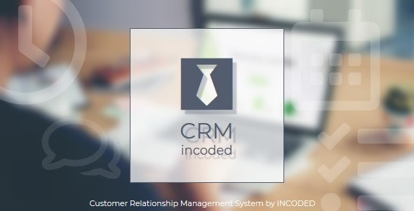 Incoded CRM - Customer Relationship Management System - CodeCanyon Item for Sale