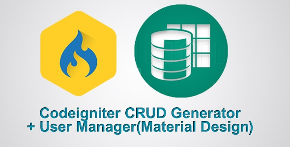 Codeigniter CRUD Generator + User Manager (Material Design) - CodeCanyon Item for Sale