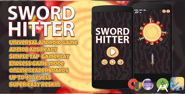 Sword Hitter + Admob (Android Studio + Eclipse) Easy Reskin
