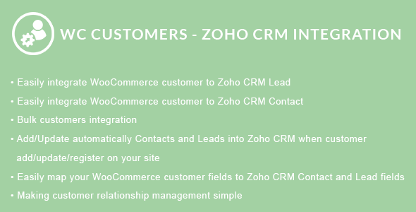 WooCommerce Customers - Zoho CRM Integration - CodeCanyon Item for Sale