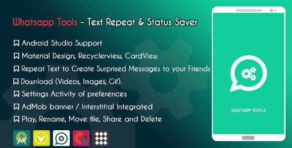 Whatsapp Tools - Text Repeat & Status Saver - ADMOB & GDPR