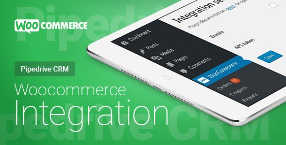 WooCommerce - Pipedrive CRM - Integration - CodeCanyon Item for Sale