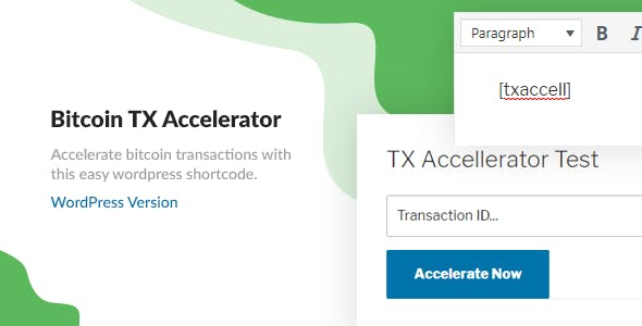 Bitcoin Transaction Accelerator - WordPress Plugin