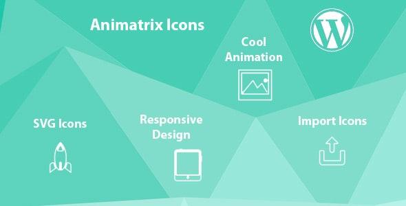 Animatrix Icons - SVG Animated WordPress Plugin - CodeCanyon Item for Sale