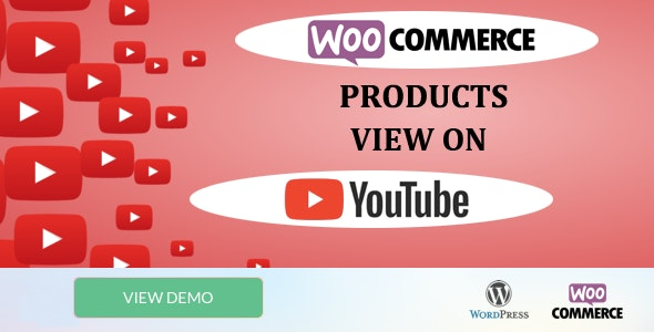 WooCommerce Products View on Youtube - CodeCanyon Item for Sale