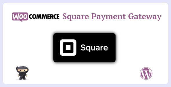 WooCommerce Square Payment Gateway - CodeCanyon Item for Sale