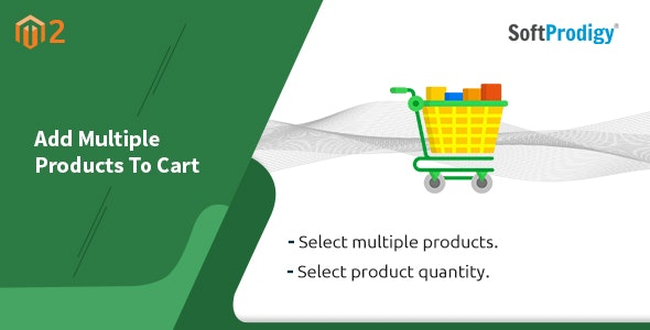 Add Multiple Products To Cart Magento 2 - CodeCanyon Item for Sale