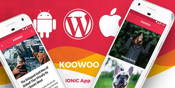 Wordpress News Android App + Wordpress Blog iOS App | IONIC 3 | Full Application | Koowoo
