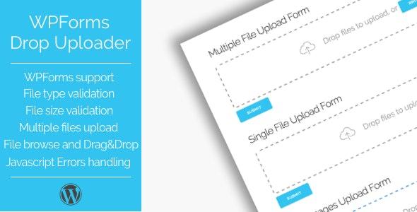 Drop Uploader for WPForms - Drag&Drop File Uploader Addon - CodeCanyon Item for Sale