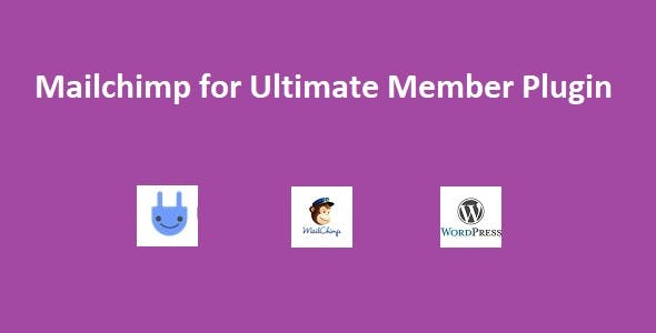 Ultimate Member Mailchimp Wordpress Plugin