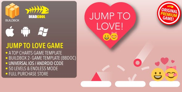 Jump To Love - BuildBox 2 Game Template Document - iOS / Android / BBDOC
