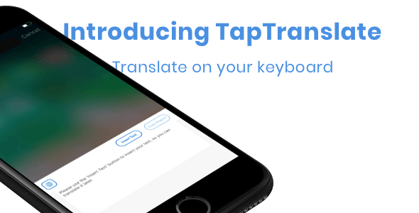 TapTranslate - Translator Keyboard Template [iOS- Swift]