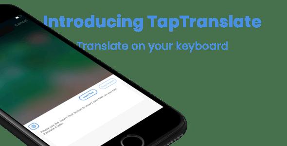 TapTranslate - Translator Keyboard Template [iOS- Swift]