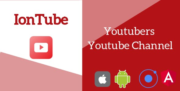 IonTube - Youtubers Youtube Channel Ionic 3 App