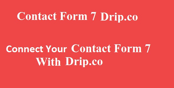 Contact Form 7 Drip Integration - CodeCanyon Item for Sale
