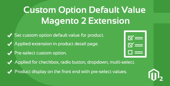 Custom Option Default Value  Magento 2 Extension