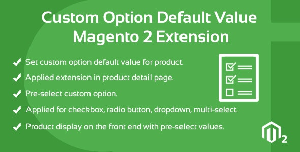 Custom Option Default Value  Magento 2 Extension - CodeCanyon Item for Sale