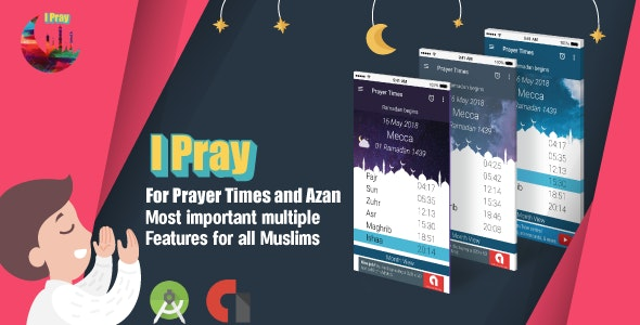 IPRAY for Muslims Prayer Times and Azan - CodeCanyon Item for Sale
