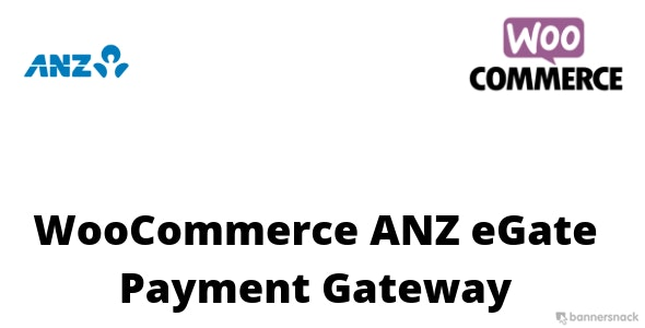 WooCommerce ANZ eGate Payment Gateway - CodeCanyon Item for Sale