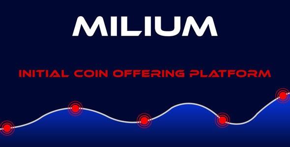 Milium - Initial Coin Offering ICO Script by rifat636