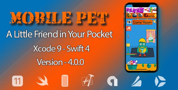 Mobile Pet - A Little Friend in Your Pocket - IOS 11, Swift 4 Ready