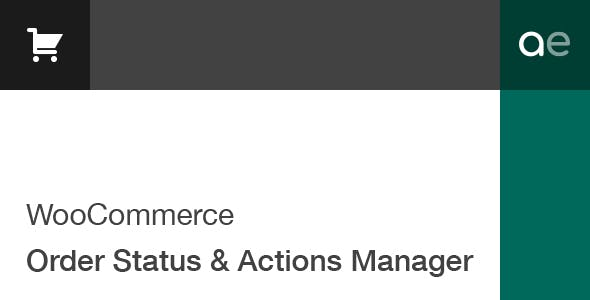 WooCommerce Order Status & Actions Manager        Nulled