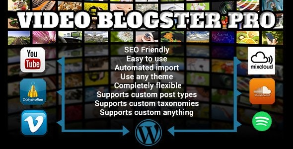 Video Blogster Pro - import YouTube videos to WordPress. Also DailyMotion, SoundCloud, Vimeo, more - CodeCanyon Item for Sale