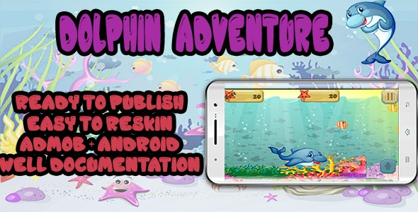Dolphin Sea Game - Android Studio / Eclipse with Admob - CodeCanyon Item for Sale