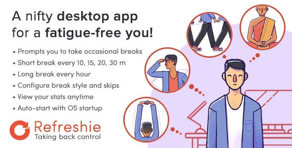 Refreshie: Fatigue buster desktop app for Windows - CodeCanyon Item for Sale